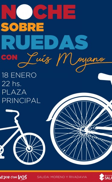 Noche sobre ruedas con Luis Moyano