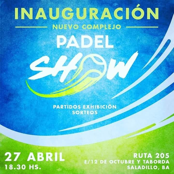 Padel Show inaugura nuevo complejo en Saladillo