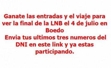 Ganate las entradas y el viaje para la final de la Liga Nacional de Basquet